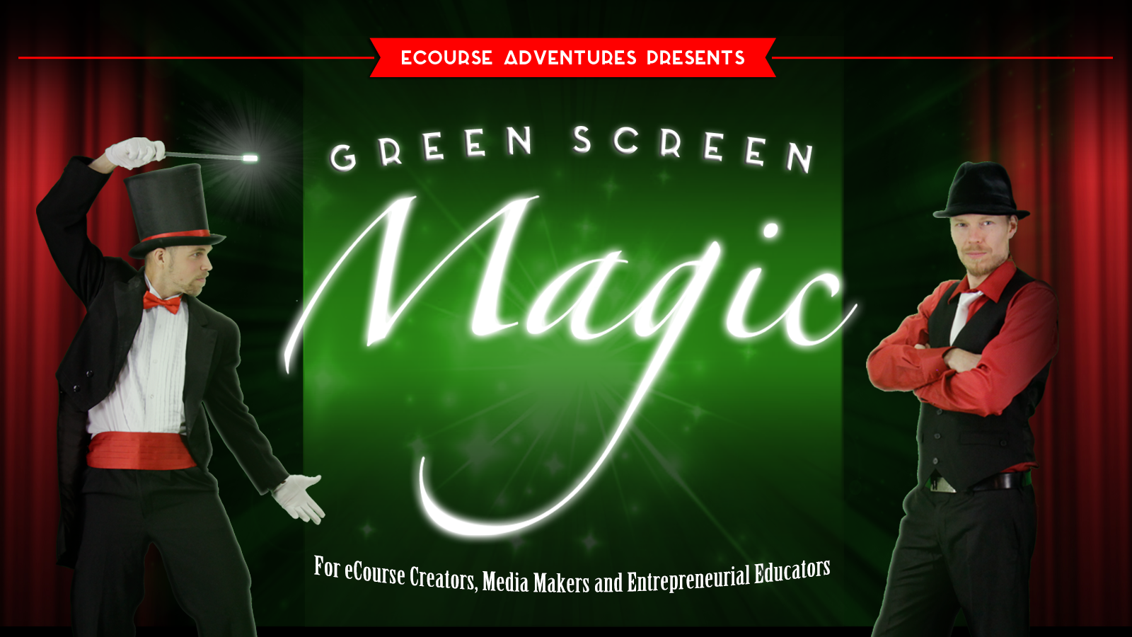 Green Screen Magic from the Magicians at eCourse Adventures